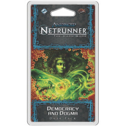 Android: Netrunner – Democracy and Dogma