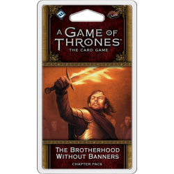 A Game of Thrones: The Card Game (Second Edition) – The Brotherhood...