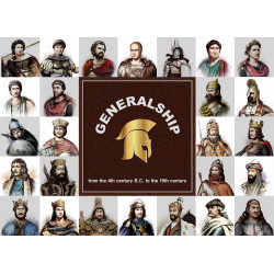 Generalship: from the 4th century B.C. to the 19th century