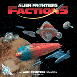 Alien Frontiers: Factions