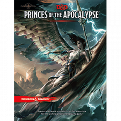 D&D 5.0 - Princes of the Apocalypse