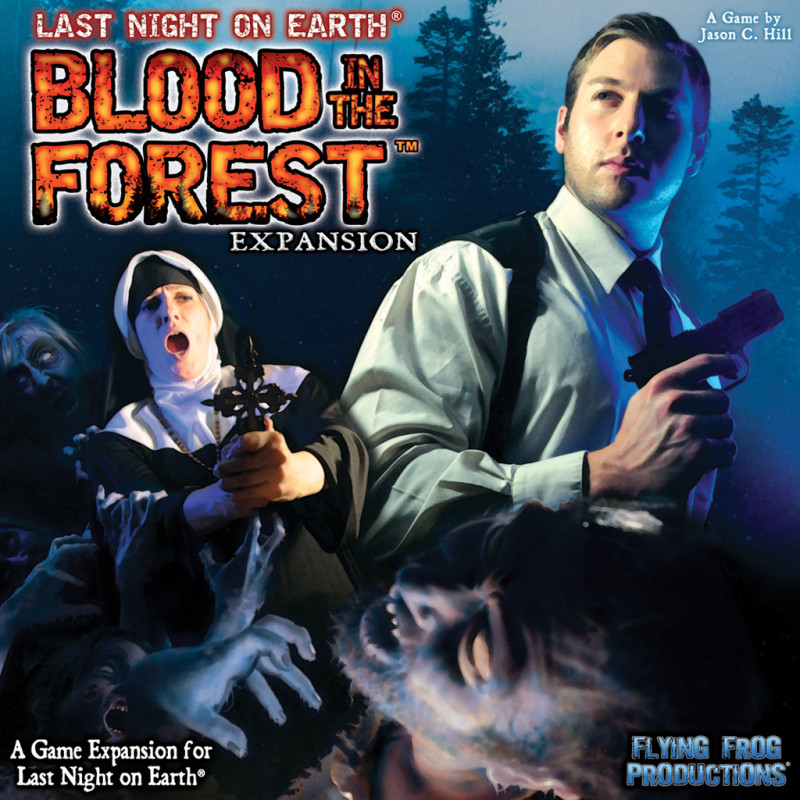 Last Night On Earth Blood In The Forest