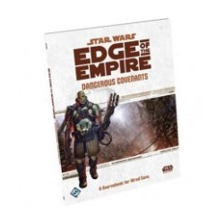 Star Wars Edge of The Empire RPG - Dangerous Covenants