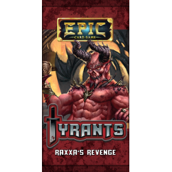 Epic Card Game: Tyrants – Raxxa's Revenge