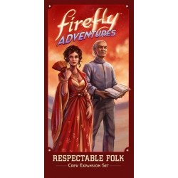 Firefly Adventures: Brigands and Browncoats – Respectable Folk