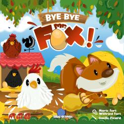 Bye Bye Mr. Fox!