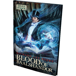 Arkham Horror - BLOOD OF BAALSHANDOR