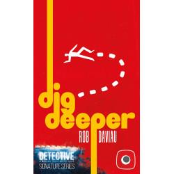 Detective: Signature Series – Dig Deeper