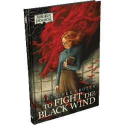 Arkham Horror: The Card Game – To Fight the Black Wind + Carolyn...