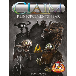 Claim: Reinforcements – Fear