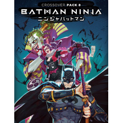 DC Comics Deck-Building Game: Crossover Pack 8 – Batman Ninja
