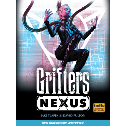 Grifters: Nexus