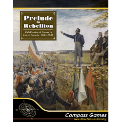 Prelude to Rebellion: Mobilization & Unrest in Lower Canada