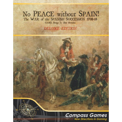 No Peace Without Spain! The War of the Spanish Succession 1702-1713