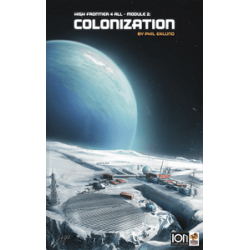 High Frontier 4 All: Module 2 – Colonization